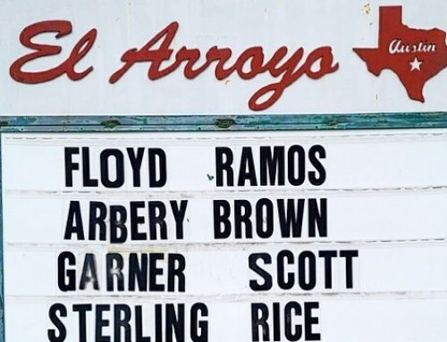 The typically funny El Arroyo marquee sign is stark as protests continue